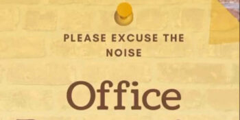Please excuse the noise